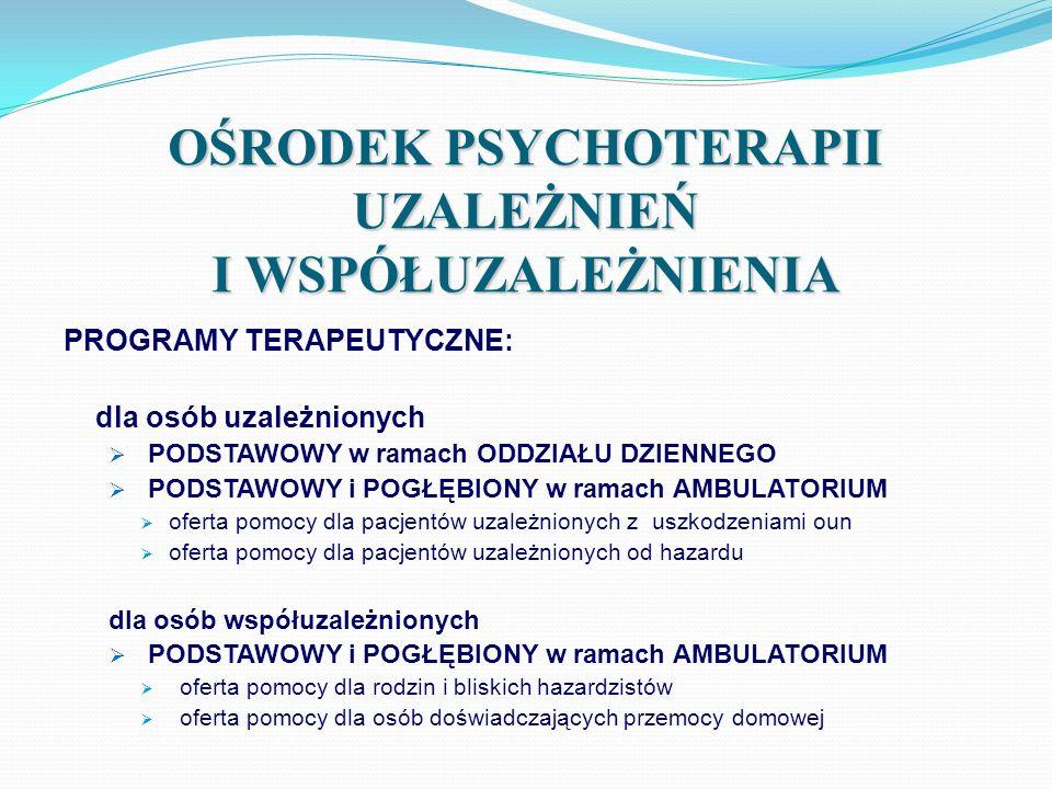 OPUiW - AMBULATORIUM METODY PRACY: konsultacje diagnostyczne psychoterapia indywidualna psychoedukacja treningi psychoterapia grupowa poradnictwo socjalne diagnoza kliniczna opieka lekarska