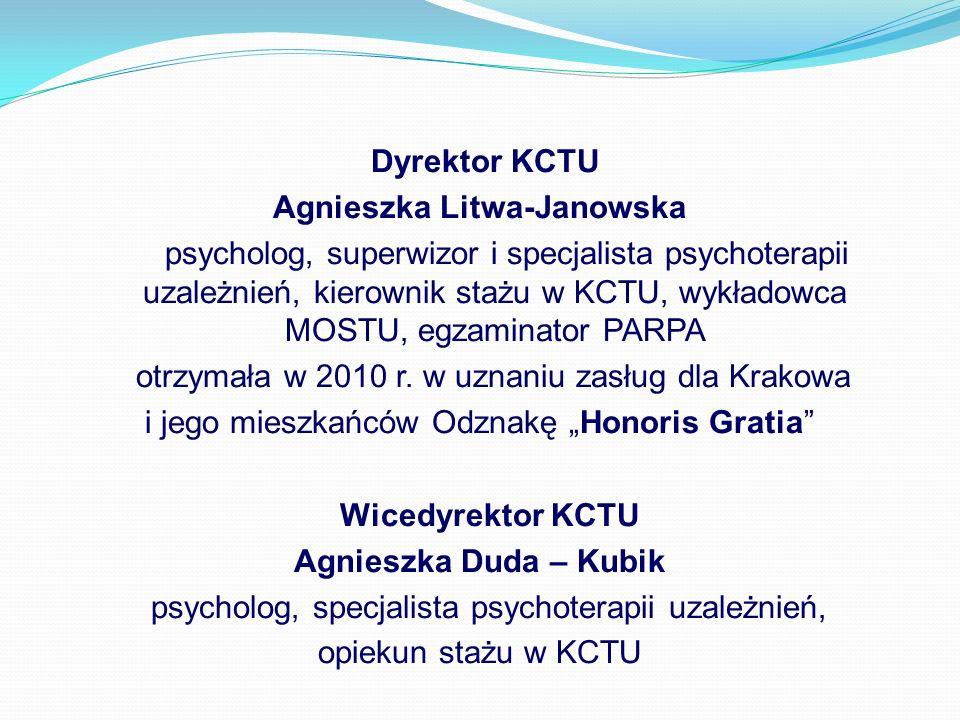 KWALIFIKACJE PRACOWNIKÓW KCTU 31 OSÓB ZATRUDNIONYCH (24 TERAPEUTÓW ORAZ 7 LEKARZY) 13 osób posiada certyfikat specjalisty psychoterapii uzależnień (PARPA) 4 osoby posiadają certyfikat terapeuty uzależnień (KBdsPN) 3 osoby posiadają dyplom specjalisty psychologii klinicznej 1 osoba posiada certyfikat superwizora psychoterapii uzależnień 2 osoby posiadają certyfikat psychoterapeuty 5 lekarzy specjalistów psychiatrii 1 lekarz specjalista neurolog 1 lekarz w trakcie specjalizacji z psychiatrii 1 osoba w trakcie specjalizacji z psychologii klinicznej 2 osoby posiadają certyfikat instruktora terapii uzależnień (PARPA)