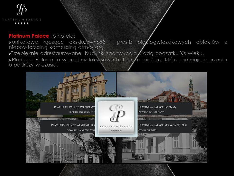 Platinum Palace to hotele: unikatowe łączące ekskluzywność i prestiż pięciogwiazdkowych obiektów z niepowtarzalną kameralną atmosferą.
