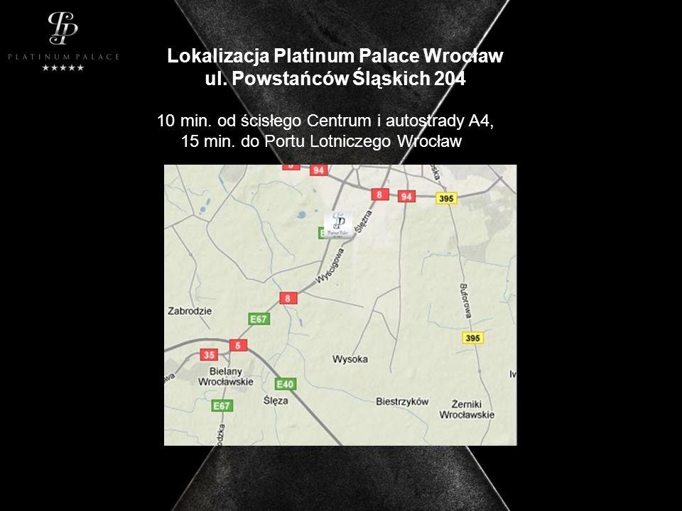 Lokalizacja Platinum Palace Wrocław ul. Powstańców Śląskich 204 10 min.