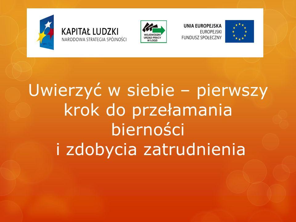 Projekt współfinansowany przez Unię Europejską ze środków Europejskiego Funduszu Społecznego w ramach Poddziałania 7.1.1.