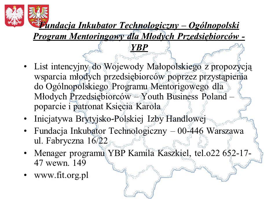 Fundacja Inkubator Technologiczny – Ogólnopolski Program Mentoringowy dla Młodych Przedsiębiorców - YBP List intencyjny do Wojewody Małopolskiego z pr
