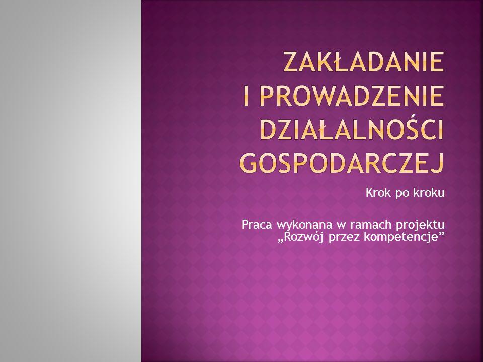 Krok po kroku Praca wykonana w ramach projektu Rozwój przez kompetencje