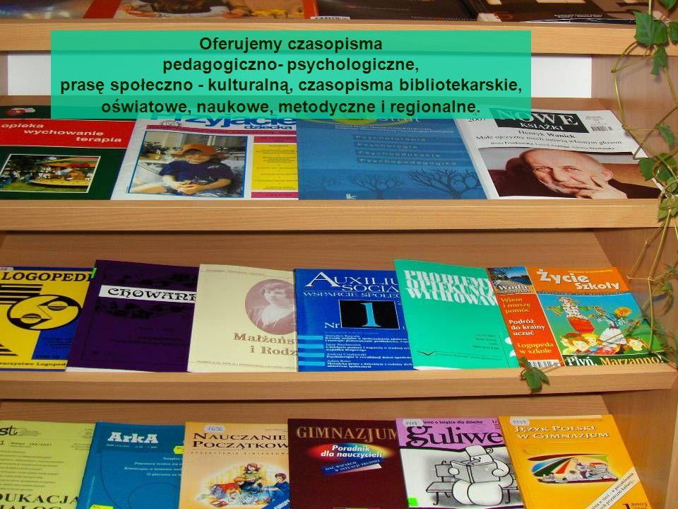 Oferujemy czasopisma pedagogiczno- psychologiczne, prasę społeczno - kulturalną, czasopisma bibliotekarskie, oświatowe, naukowe, metodyczne i regional