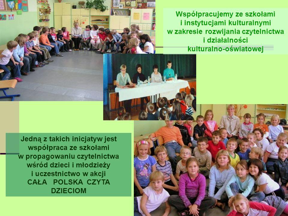 Jedną z takich inicjatyw jest współpraca ze szkołami w propagowaniu czytelnictwa wśród dzieci i młodzieży i uczestnictwo w akcji CAŁA POLSKA CZYTA DZI
