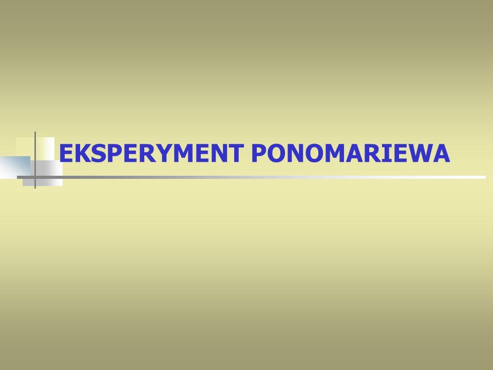 EKSPERYMENT PONOMARIEWA