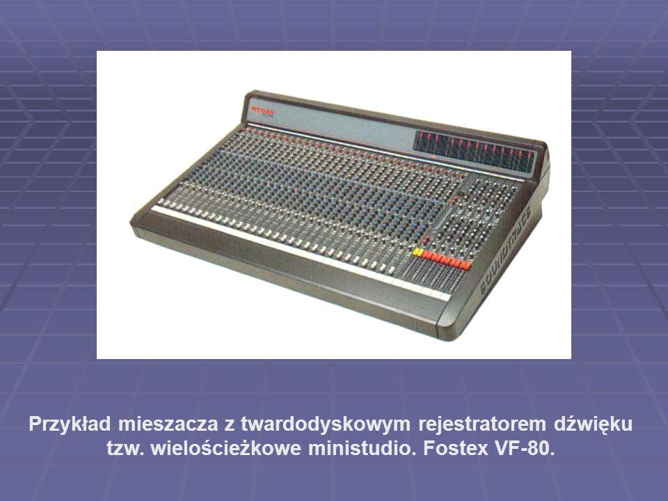 Przykład mieszacza z twardodyskowym rejestratorem dźwięku tzw. wielościeżkowe ministudio. Fostex VF-80.