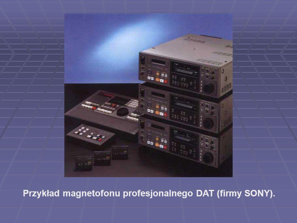 Przykład magnetofonu profesjonalnego DAT (firmy SONY).