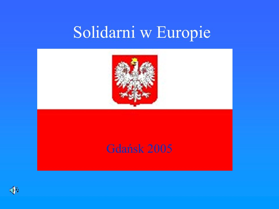 Solidarni w Europie Gdańsk 2005