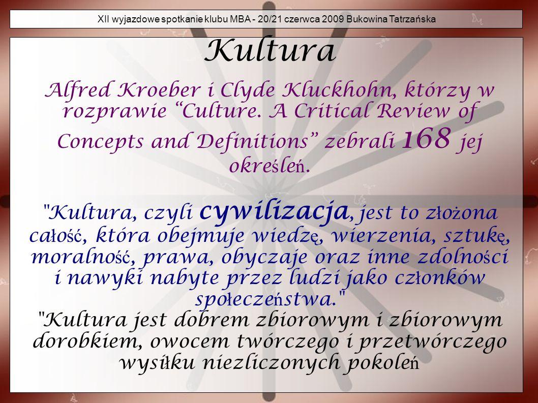 XII wyjazdowe spotkanie klubu MBA - 20/21 czerwca 2009 Bukowina Tatrzańska Kultura cd.