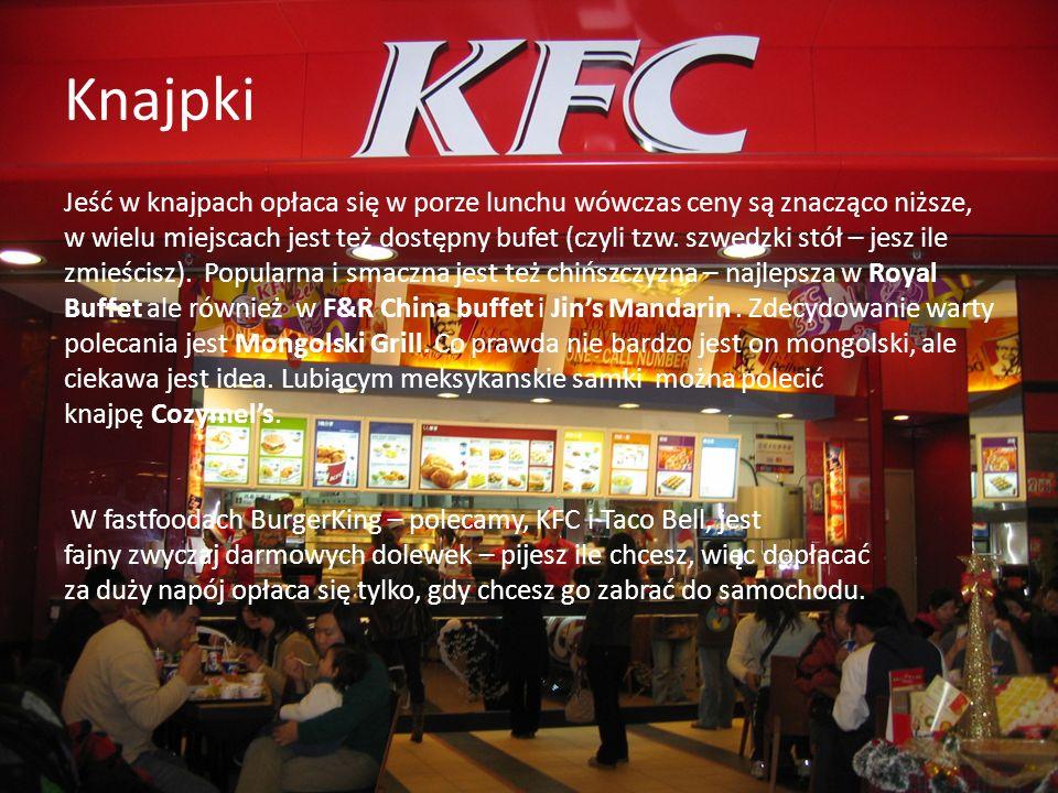 Knajpki Jeść w knajpach opłaca się w porze lunchu wówczas ceny są znacząco niższe, w wielu miejscach jest też dostępny bufet (czyli tzw. szwedzki stół