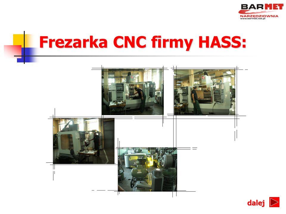 Frezarka CNC firmy HASS: dalej