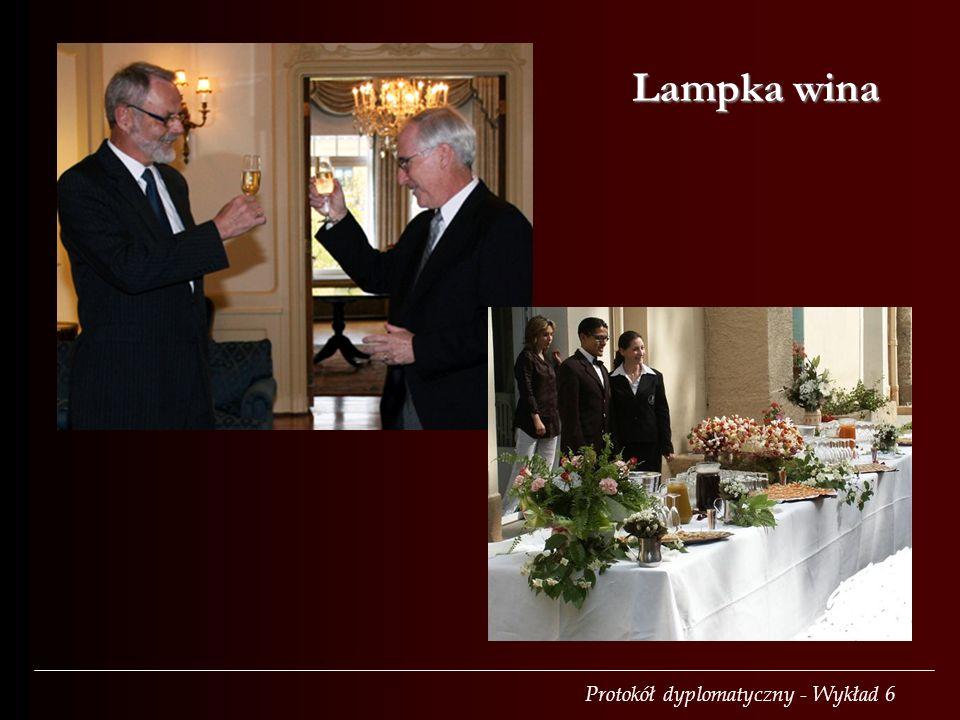 Protokół dyplomatyczny - Wykład 6 Lampka wina