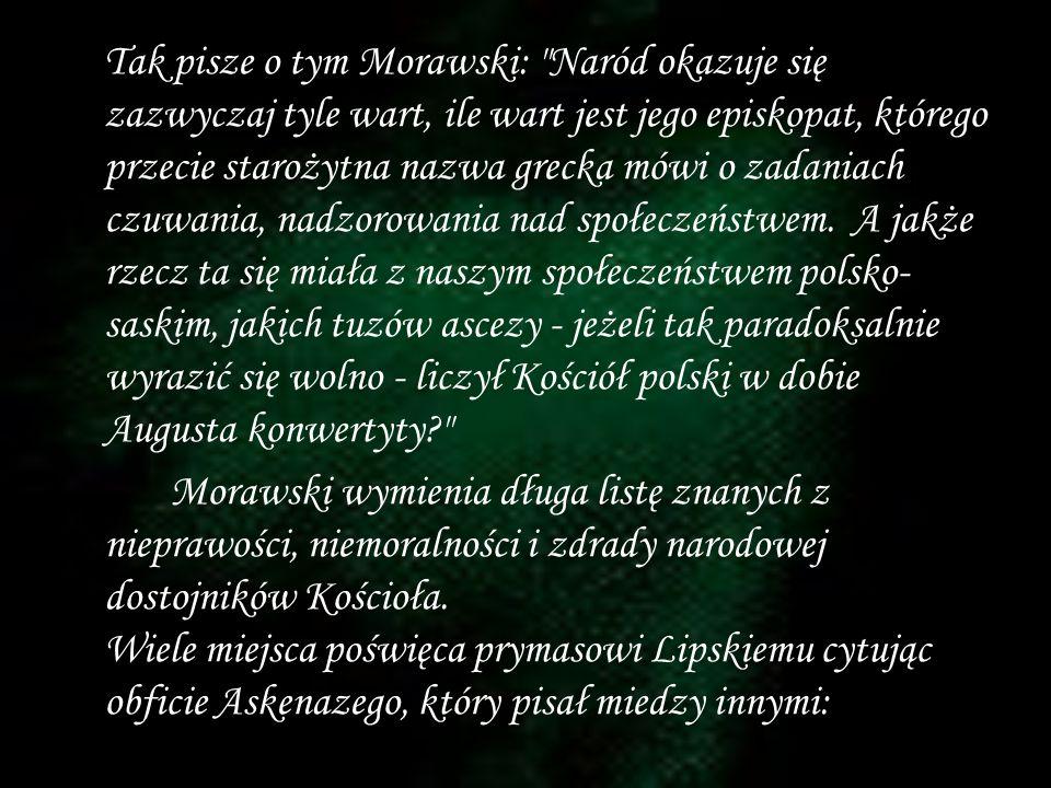 Tak pisze o tym Morawski: