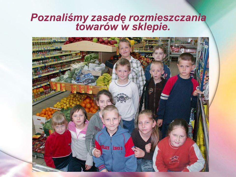Poznaliśmy zasadę rozmieszczania towarów w sklepie.