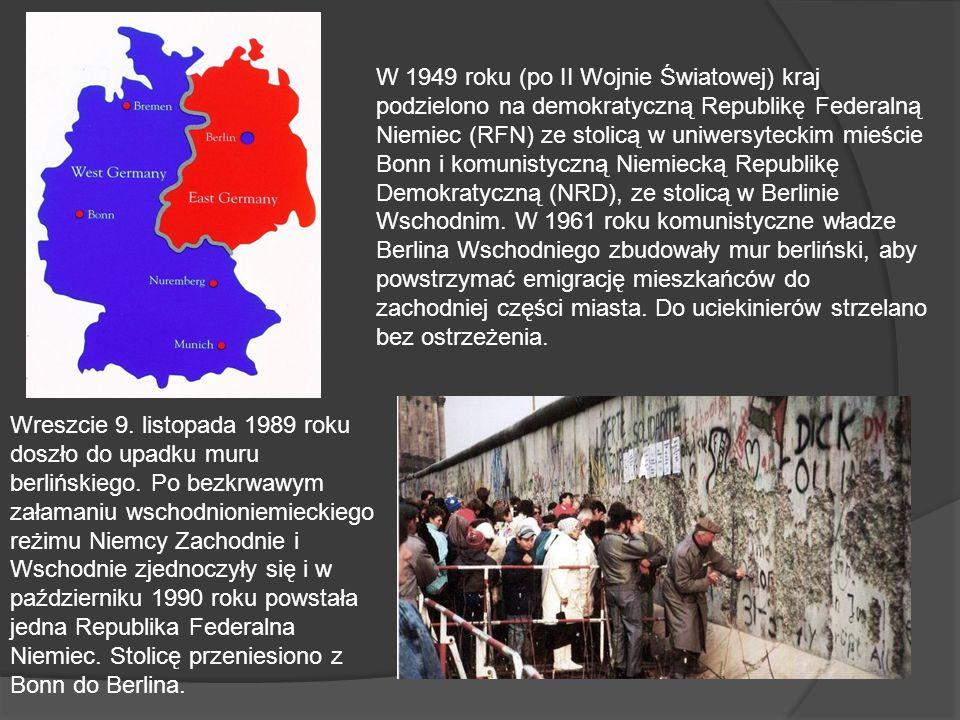 W 1949 roku (po II Wojnie Światowej) kraj podzielono na demokratyczną Republikę Federalną Niemiec (RFN) ze stolicą w uniwersyteckim mieście Bonn i kom