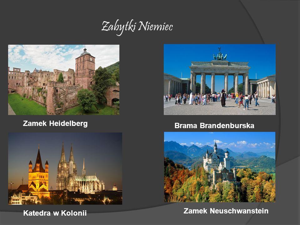 Zabytki Niemiec Zamek Heidelberg Brama Brandenburska Katedra w Kolonii Zamek Neuschwanstein