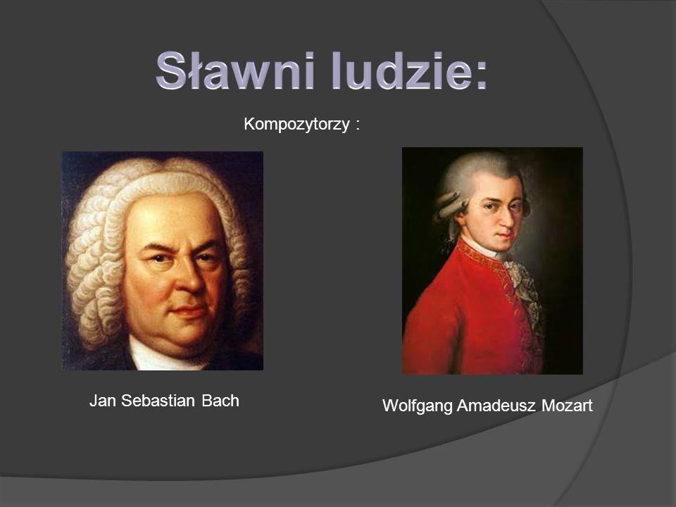 Jan Sebastian Bach Kompozytorzy : Wolfgang Amadeusz Mozart
