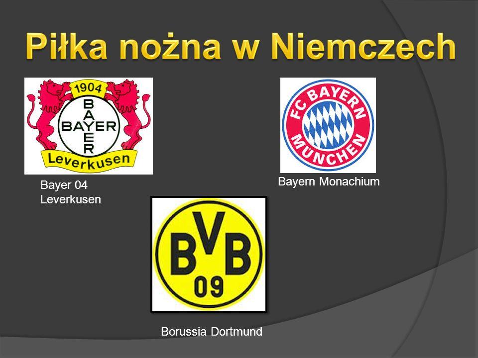 Bayer 04 Leverkusen Bayern Monachium Borussia Dortmund