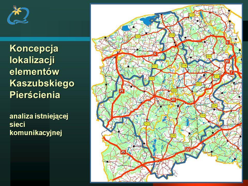 Koncepcja lokalizacji elementów Kaszubskiego Pierścienia analiza istniejącej sieci komunikacyjnej 21 22 25 224 213 214 224 211 228 212 228 235 6 6 20