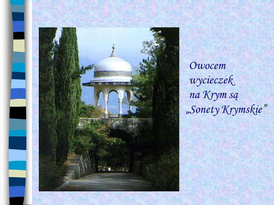 Owocem wycieczek na Krym są Sonety Krymskie