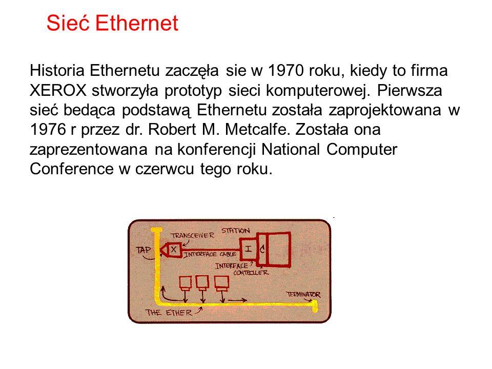 Historia Ethernetu zaczęła sie w 1970 roku, kiedy to firma XEROX stworzyła prototyp sieci komputerowej. Pierwsza sieć bedąca podstawą Ethernetu został