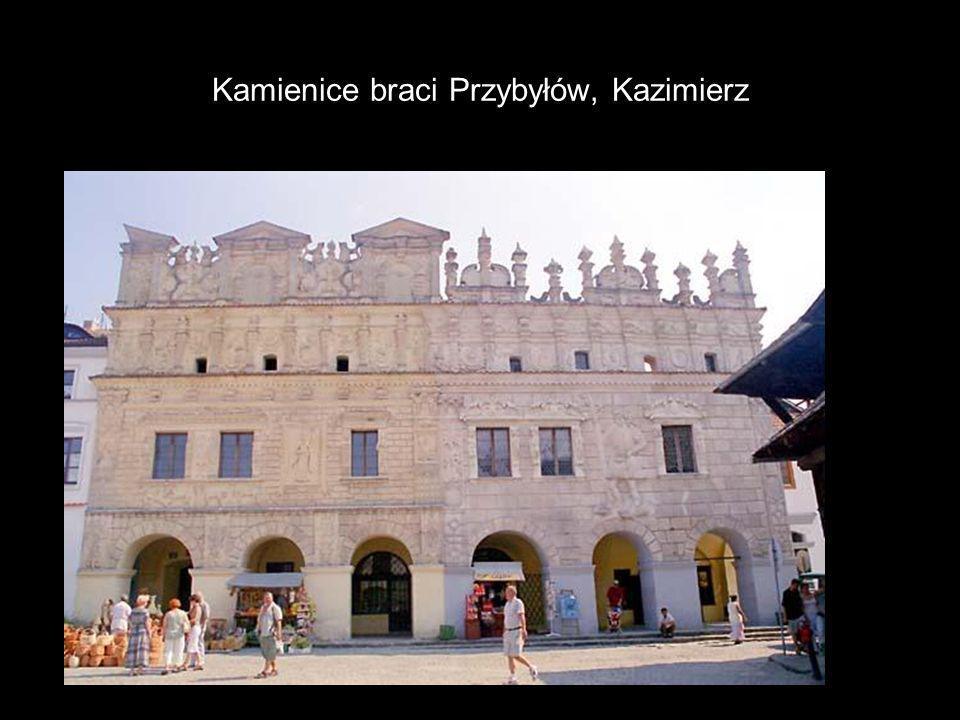Kamienice braci Przybyłów, Kazimierz