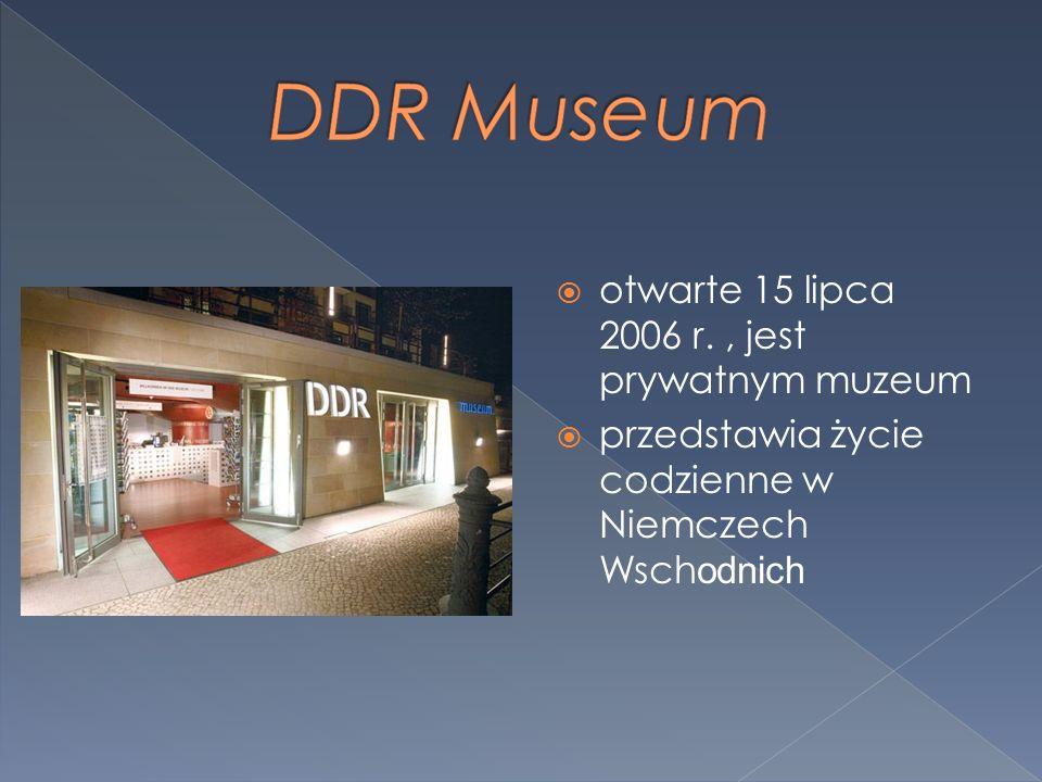 otwarte 15 lipca 2006 r., jest prywatnym muzeum przedstawia życie codzienne w Niemczech Wsch odnich