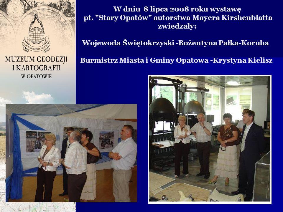W dniu 8 lipca 2008 roku wystawę pt.