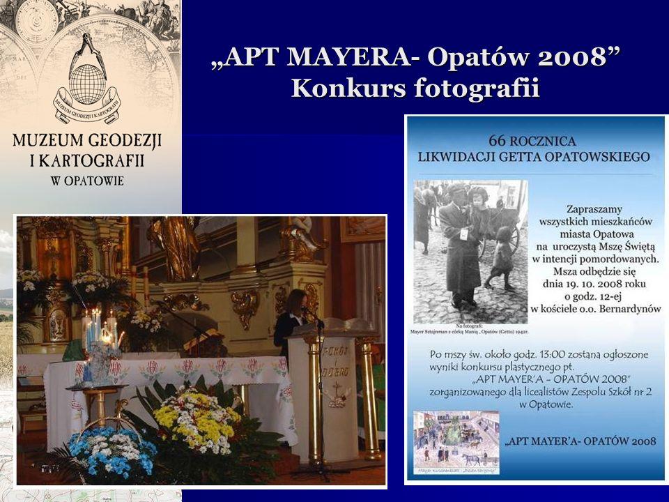APT MAYERA- Opatów 2008 Konkurs fotografii