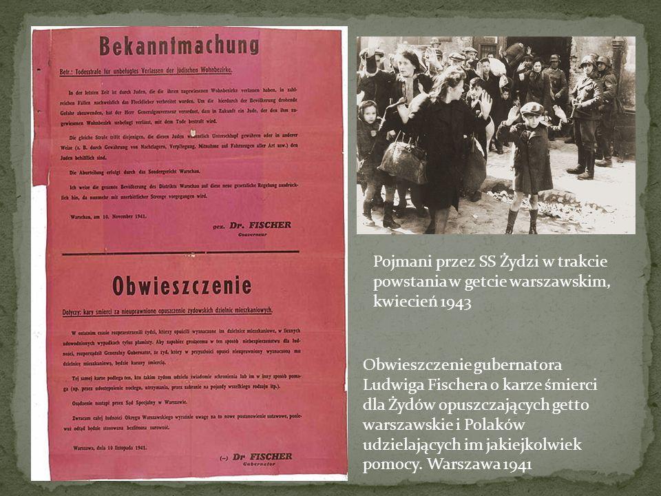 Obwieszczenie gubernatora Ludwiga Fischera o karze śmierci dla Żydów opuszczających getto warszawskie i Polaków udzielających im jakiejkolwiek pomocy.