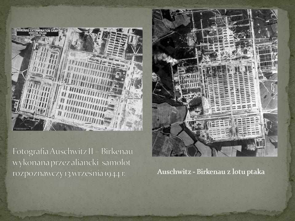 Auschwitz - Birkenau z lotu ptaka