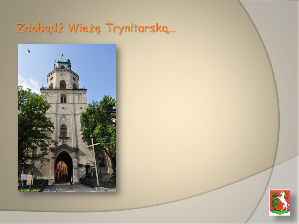 Zdobądź Wieżę Trynitarską…