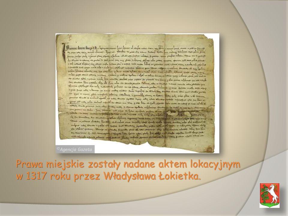 Prawa miejskie zostały nadane aktem lokacyjnym w 1317 roku przez Władysława Łokietka.