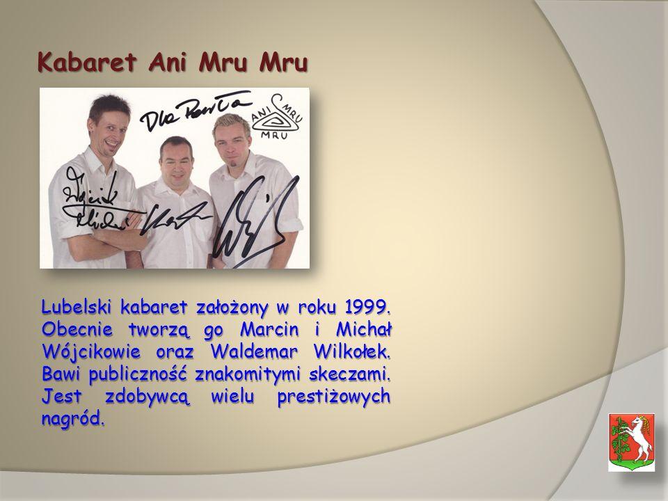 Kabaret Ani Mru Mru Lubelski kabaret założony w roku 1999.