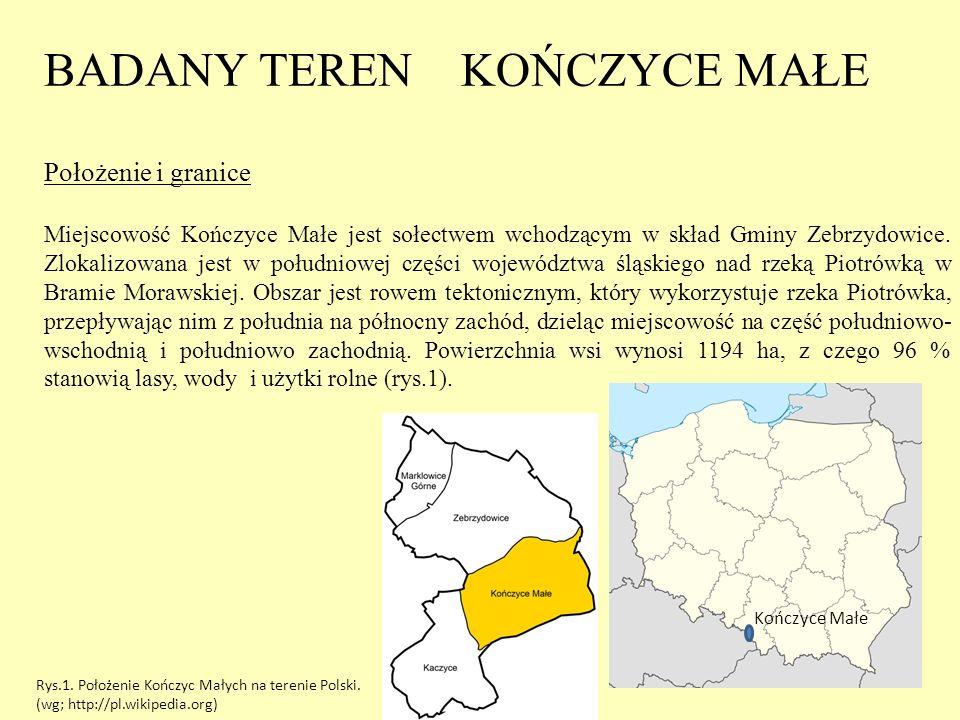 Kończyce Małe BADANY TEREN KOŃCZYCE MAŁE Położenie i granice Miejscowość Kończyce Małe jest sołectwem wchodzącym w skład Gminy Zebrzydowice. Zlokalizo