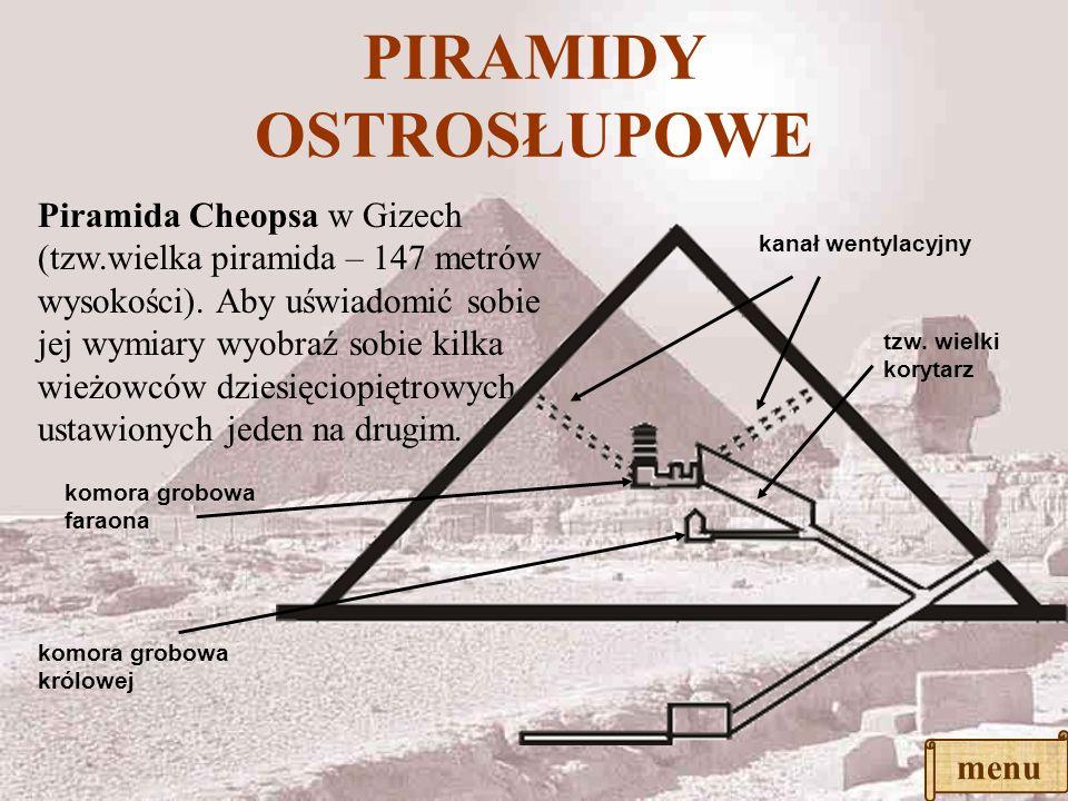 PIRAMIDY SCHODKOWE Piramidy schodkowe były kolejnym po mastabie etapem rozwoju konstrukcji piramidy. Przykładem jest piramida schodkowa Dżesera w Sakk