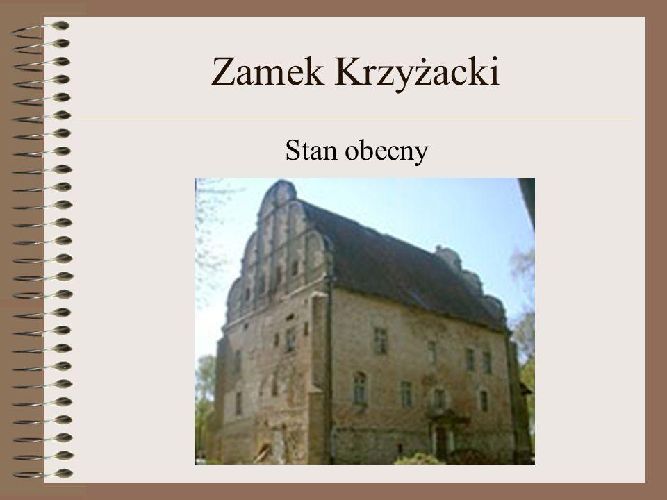 Zamek Krzyżacki Stan obecny