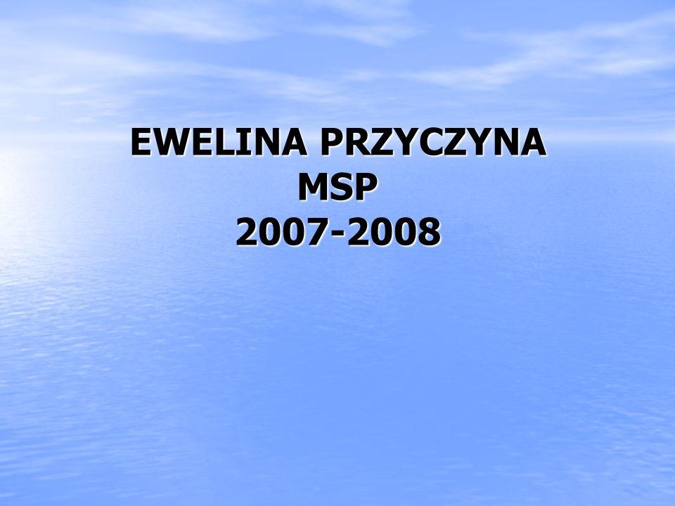 EWELINA PRZYCZYNA MSP 2007-2008