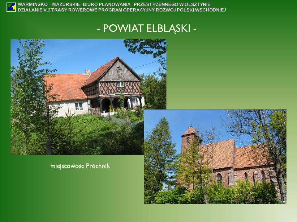 - POWIAT ELBLĄSKI - miejscowość Próchnik