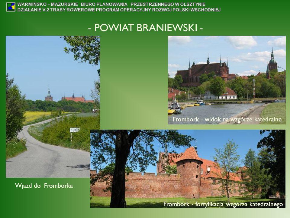 - POWIAT BRANIEWSKI - Wjazd do Fromborka Frombork - fortyfikacja wzgórza katedralnego Frombork - widok na wzgórze katedralne