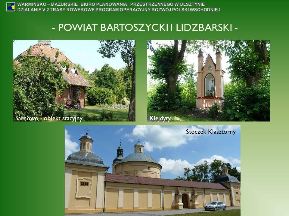 - POWIAT BARTOSZYCKI I LIDZBARSKI - Sarnowo - obiekt stacyjnyKlejdyty Stoczek Klasztorny
