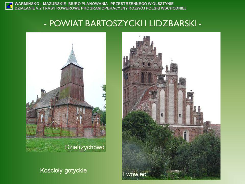 - POWIAT BARTOSZYCKI I LIDZBARSKI - Dzietrzychowo Lwowiec Kościoły gotyckie