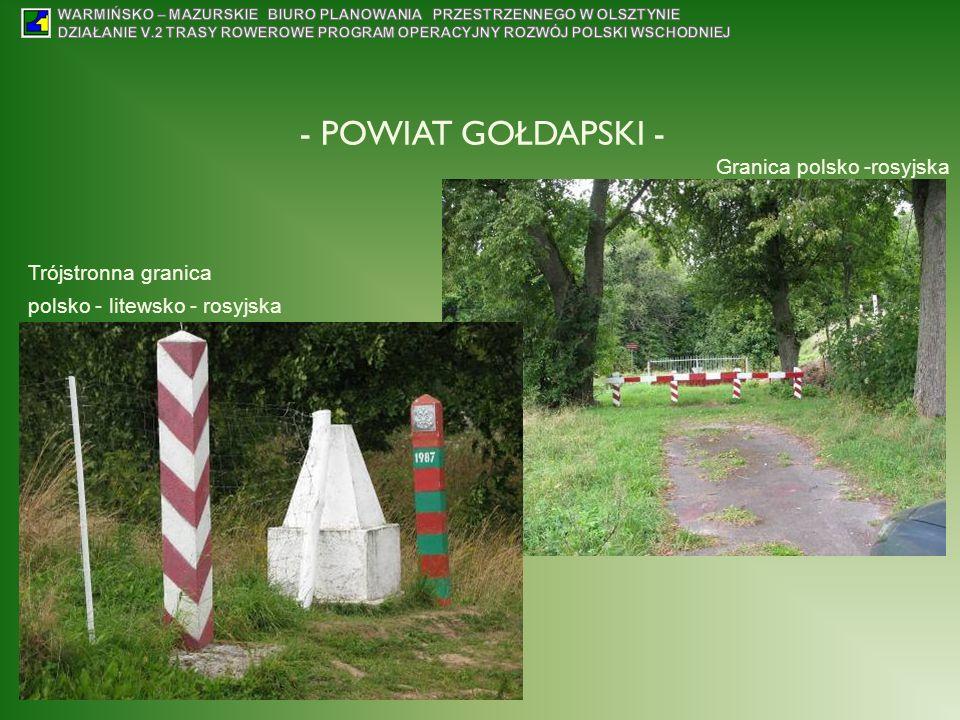 - POWIAT GOŁDAPSKI - Trójstronna granica polsko - litewsko - rosyjska Granica polsko -rosyjska