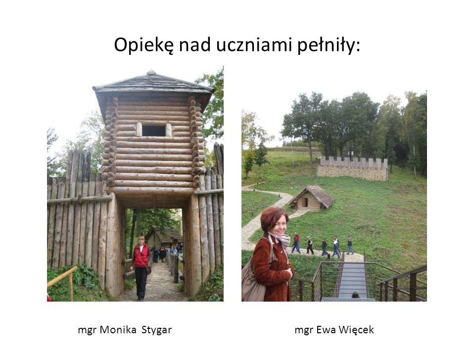 Opiekę nad uczniami pełniły: mgr Monika Stygarmgr Ewa Więcek