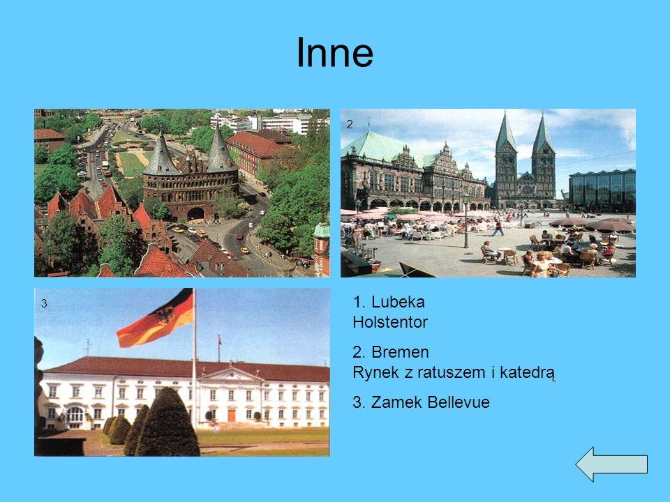 Inne 1. Lubeka Holstentor 2. Bremen Rynek z ratuszem i katedrą 3. Zamek Bellevue 12 3