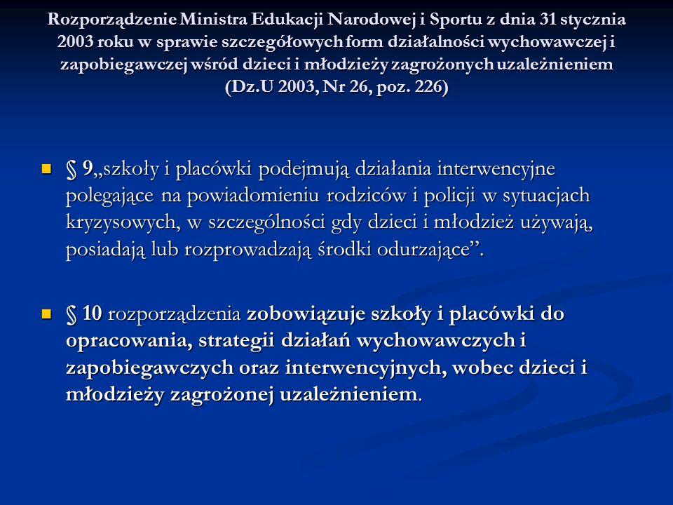 Rozporządzenie Ministra Edukacji Narodowej i Sportu z dnia 31 stycznia 2003 roku w sprawie szczegółowych form działalności wychowawczej i zapobiegawcz