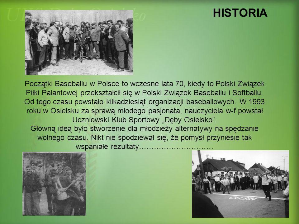 HISTORIA Początki Baseballu w Polsce to wczesne lata 70, kiedy to Polski Związek Piłki Palantowej przekształcił się w Polski Związek Baseballu i Softb