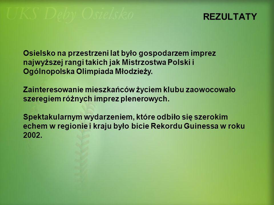 Osielsko na przestrzeni lat było gospodarzem imprez najwyższej rangi takich jak Mistrzostwa Polski i Ogólnopolska Olimpiada Młodzieży. Zainteresowanie
