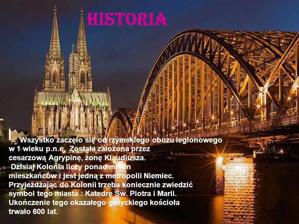 Historia Wszystko zaczęło się od rzymskiego obozu legionowego w 1 wieku p.n.e. Została założona przez cesarzową Agrypinę, żonę Klaudiusza. Dzisiaj Kol